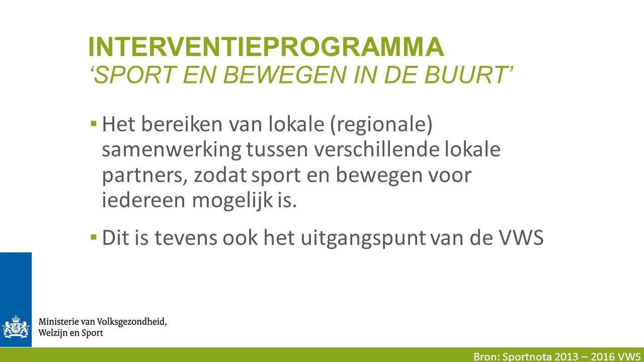 ▪ Het bereiken van lokale (regionale) samenwerking tussen verschillende lokale partners, zodat sport en bewegen voor iedereen mogelijk is.