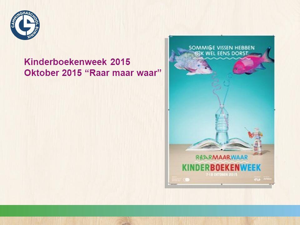 Kinderboekenweek 2015 Oktober 2015 Raar maar waar