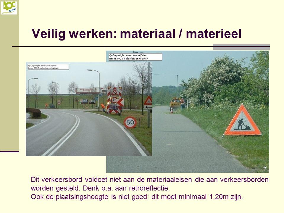 Dit verkeersbord voldoet niet aan de materiaaleisen die aan verkeersborden worden gesteld. Denk o.a. aan retroreflectie. Ook de plaatsingshoogte is ni