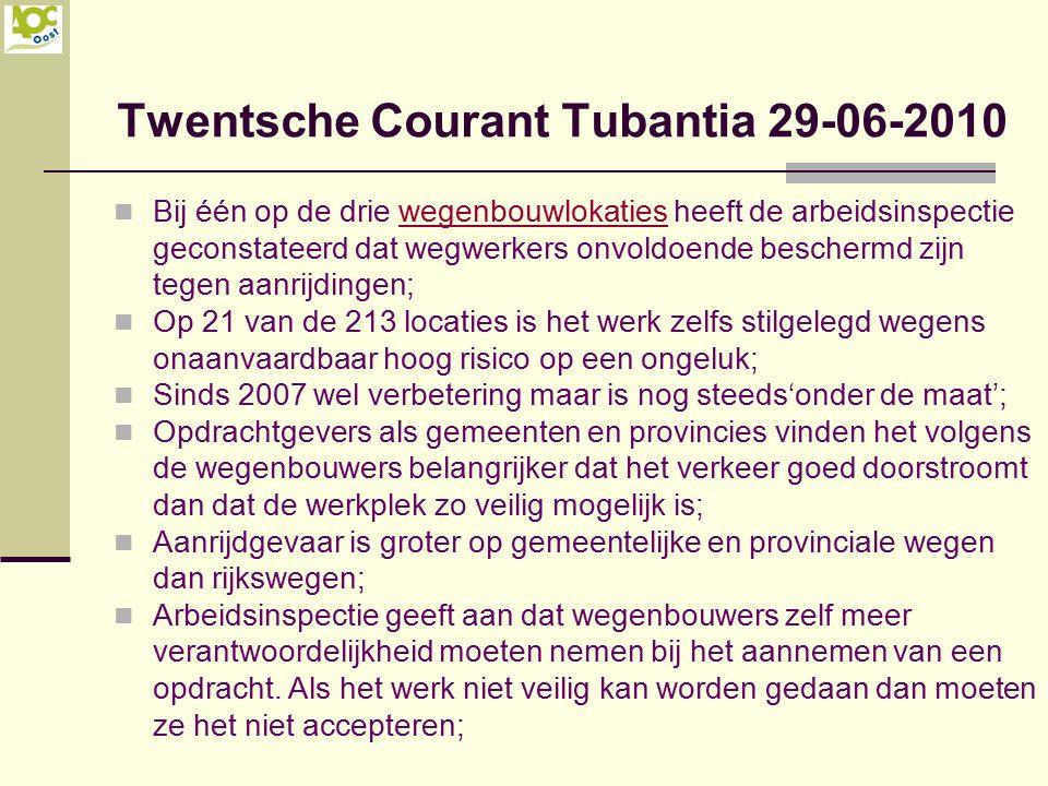 Twentsche Courant Tubantia 29-06-2010 Bij één op de drie wegenbouwlokaties heeft de arbeidsinspectie geconstateerd dat wegwerkers onvoldoende bescherm