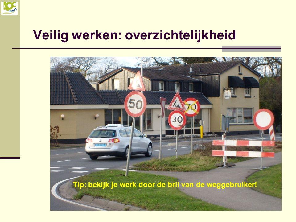 Tip: bekijk je werk door de bril van de weggebruiker!