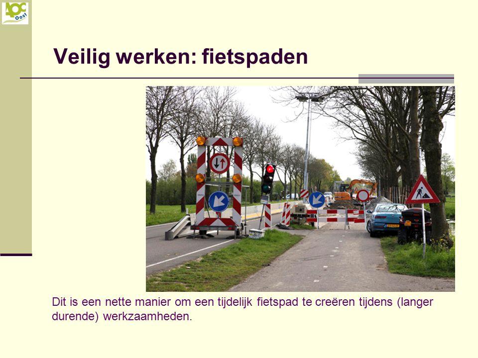 Veilig werken: fietspaden Dit is een nette manier om een tijdelijk fietspad te creëren tijdens (langer durende) werkzaamheden.