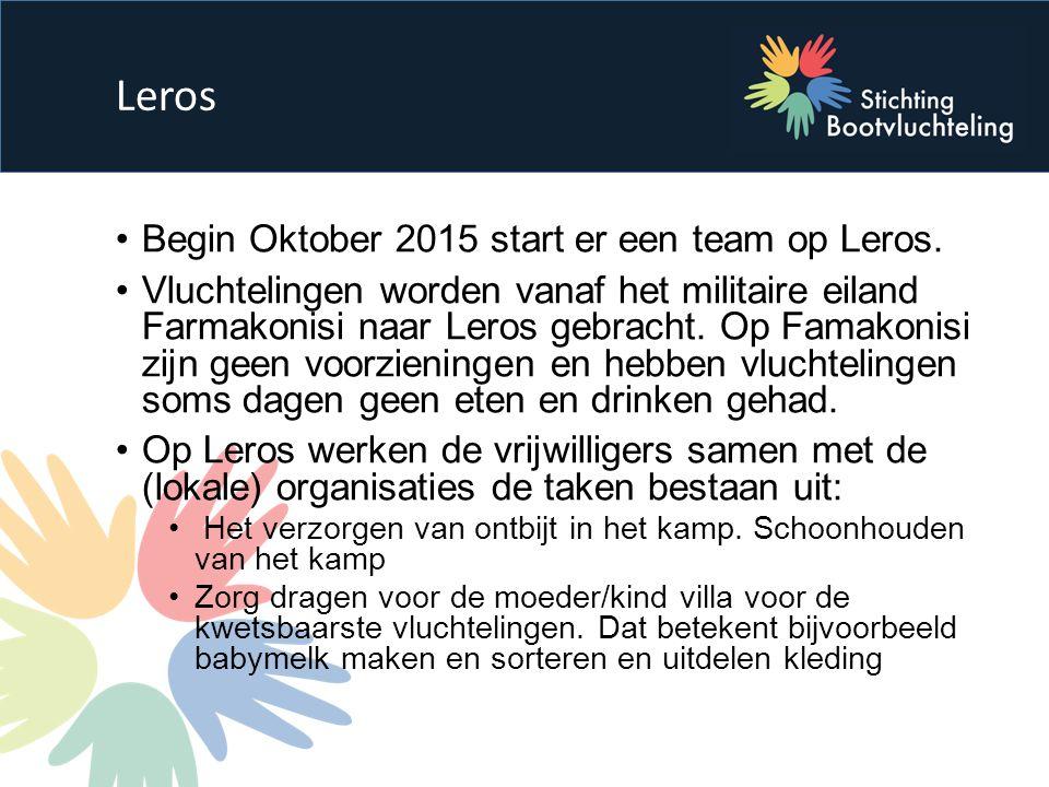 Begin Oktober 2015 start er een team op Leros.