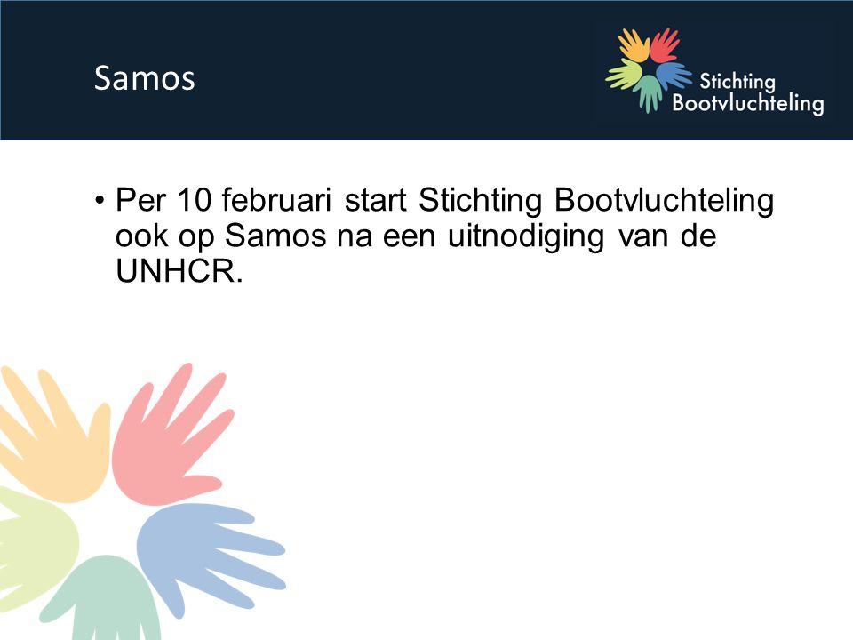 Per 10 februari start Stichting Bootvluchteling ook op Samos na een uitnodiging van de UNHCR. Samos