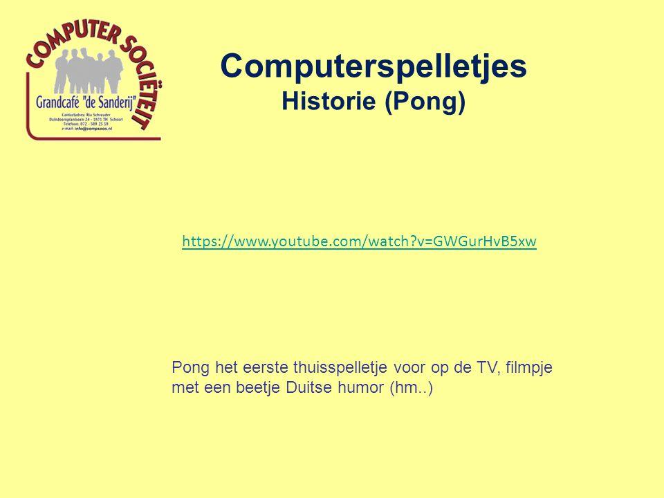 Computerspelletjes Historie (Pong) Pong het eerste thuisspelletje voor op de TV, filmpje met een beetje Duitse humor (hm..) https://www.youtube.com/watch v=GWGurHvB5xw