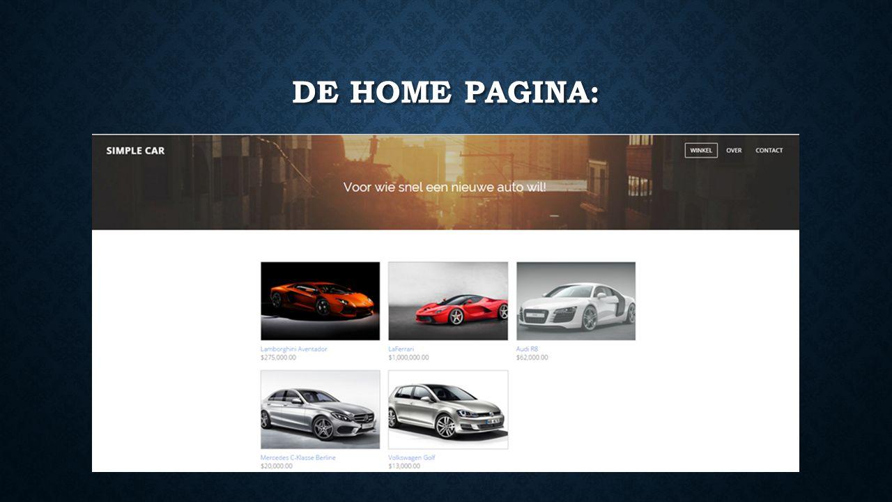 De home pagina bestaat uit een duidelijk overzicht van alle producten die we aanbieden met onder de afbeelding steeds de prijs.