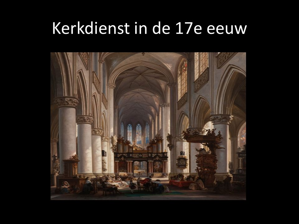 Kerkdienst in de 17e eeuw