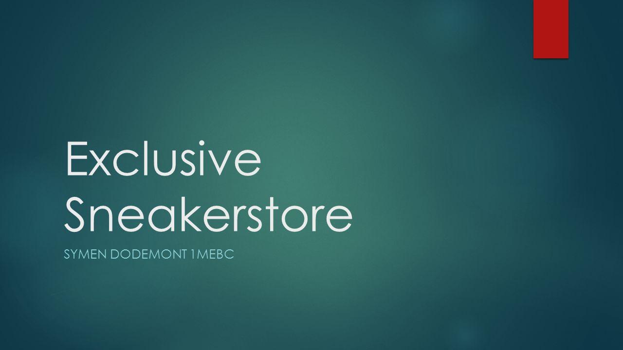 marktanalyse  Concurrenten vaak niet al hun schoenen in alle maten  Er zijn veel concurrenten op de markt  Het verschil is de exclusiviteit van bepaalde schoenen die je niet in een gewone winkel zal vinden  http://symendodemont.wix.com/exclusivesneakershop http://symendodemont.wix.com/exclusivesneakershop  Voor te leveren werken we samen met UPS, Je kan dan ook je product tracken als het onderweg is, het is betrouwbaar maar kost net iets meer maar we willen kwaliteit verzekeren.