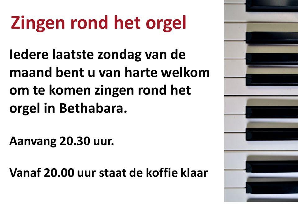 Zingen rond het orgel Iedere laatste zondag van de maand bent u van harte welkom om te komen zingen rond het orgel in Bethabara.