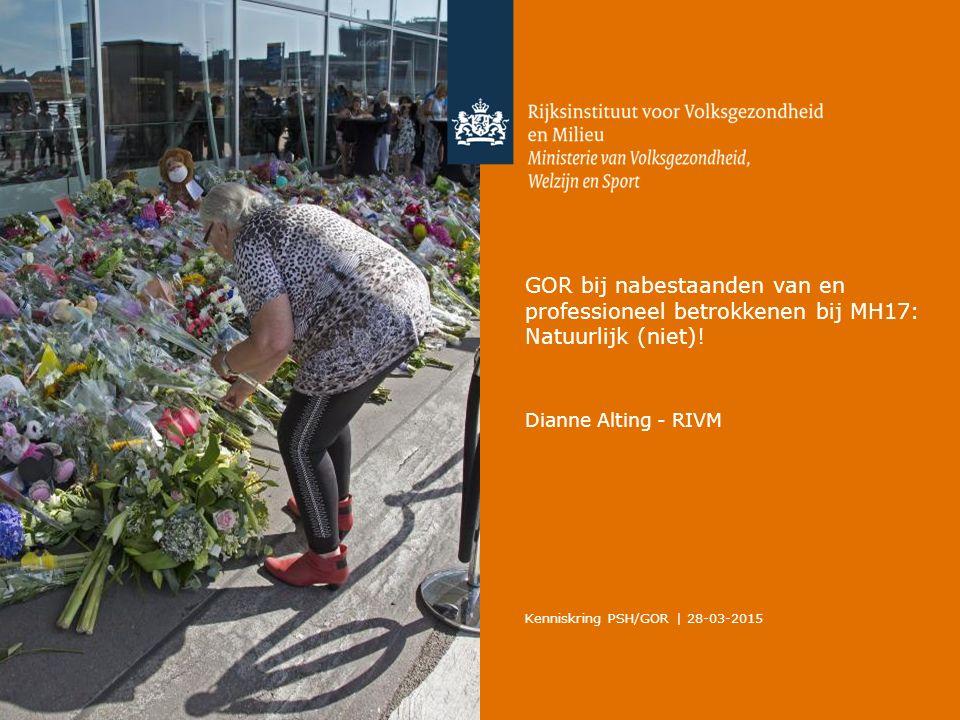 GOR bij nabestaanden van en professioneel betrokkenen bij MH17: Natuurlijk (niet).