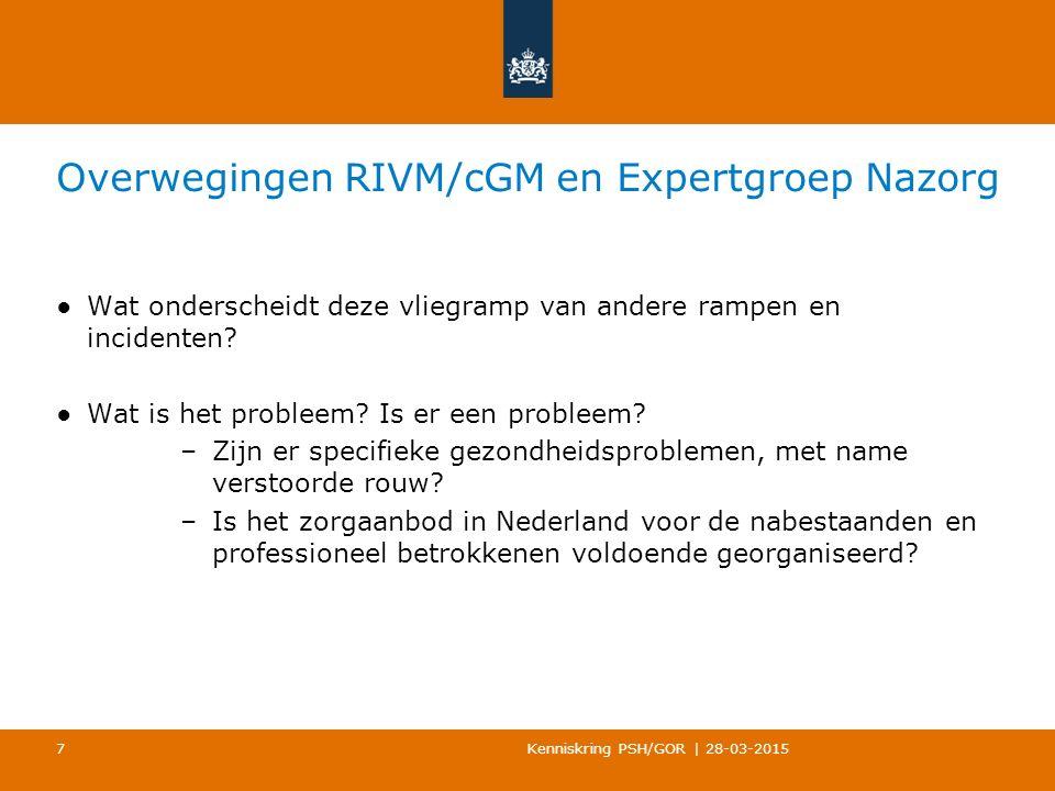 Overwegingen RIVM/cGM en Expertgroep Nazorg ●Wat onderscheidt deze vliegramp van andere rampen en incidenten.