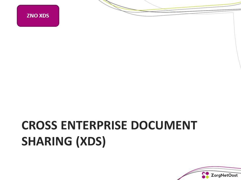 CROSS ENTERPRISE DOCUMENT SHARING (XDS) ZNO XDS