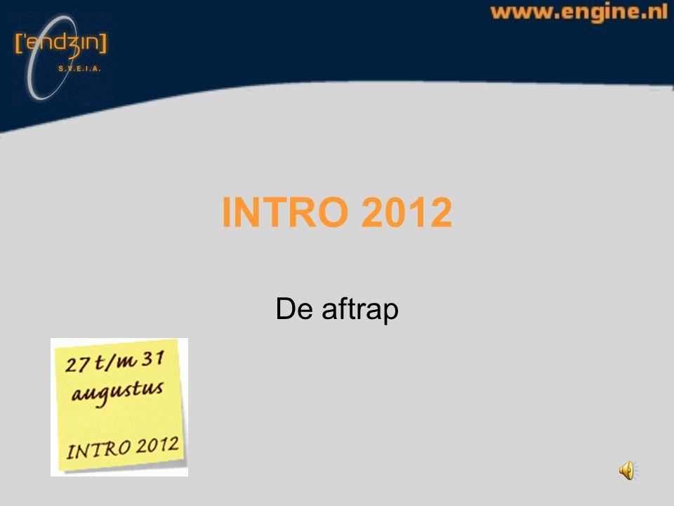 INTRO 2012 De aftrap