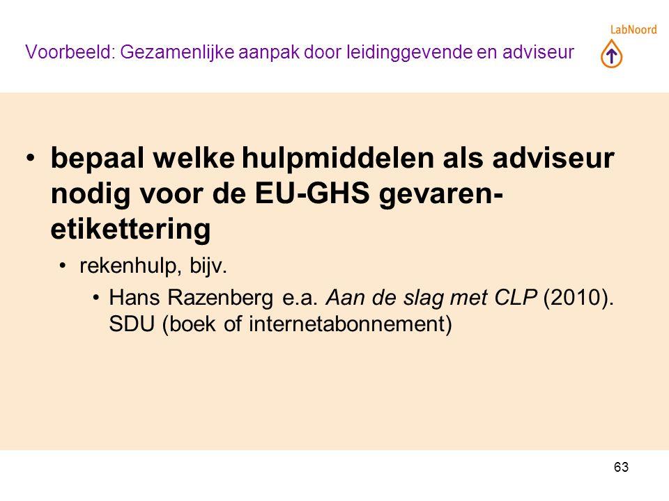 63 bepaal welke hulpmiddelen als adviseur nodig voor de EU-GHS gevaren- etikettering rekenhulp, bijv.