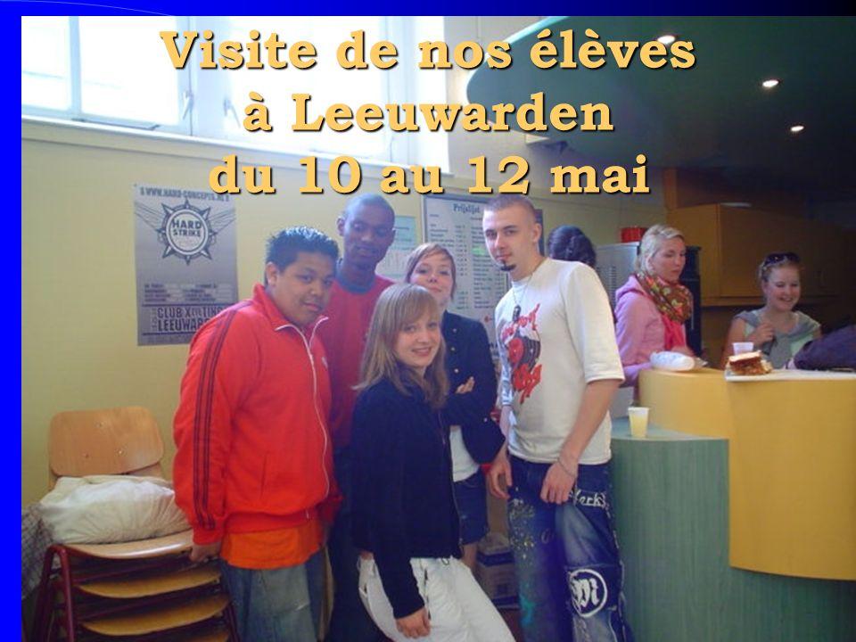 Visite de nos élèves à Leeuwarden du 10 au 12 mai