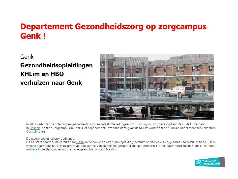 Departement Gezondheidszorg op zorgcampus Genk .