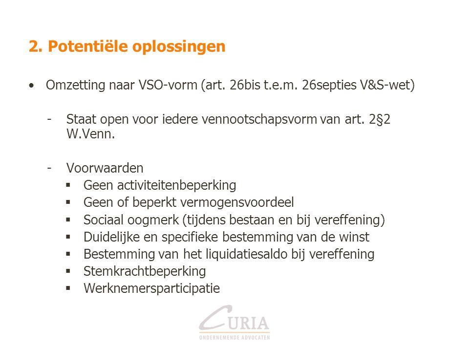 2. Potentiële oplossingen Omzetting naar VSO-vorm (art.