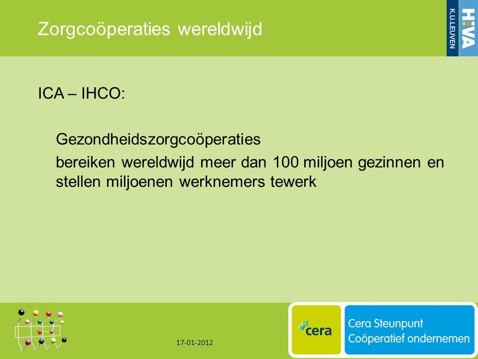 Zorgcoöperaties wereldwijd ICA – IHCO: Gezondheidszorgcoöperaties bereiken wereldwijd meer dan 100 miljoen gezinnen en stellen miljoenen werknemers tewerk 17-01-2012