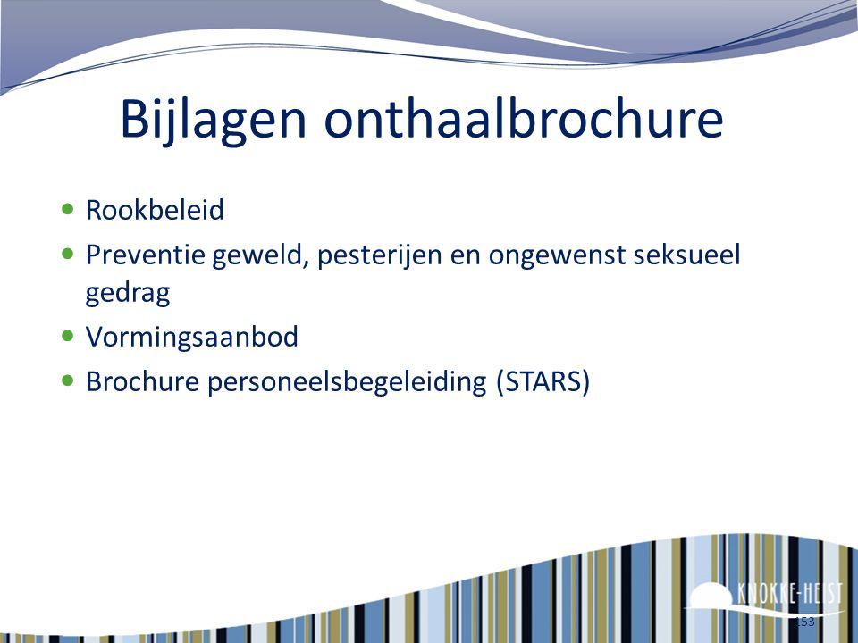 Communicatie 152 Vanuit de dienst personeelszaken : P-storie (nieuwsbrief via mail) Intranet (personeelsinfo) Infosessies … Vanuit de dienst communica