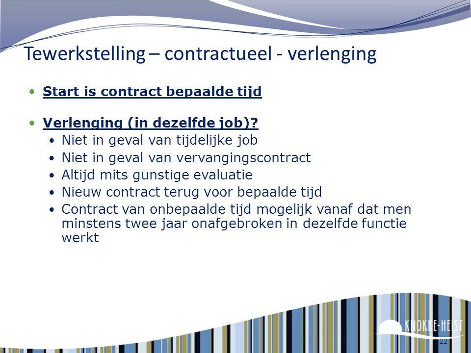 21 Tewerkstelling – Contractueel - soorten Contractuelen : Gewone contractuelen Contractuelen via bijzondere tewerkstellingsmaatregelen Gesco's (gesub