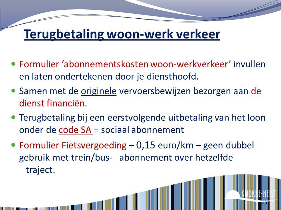 Woon-werk verkeer Kosten voor het gebruik van het openbaar vervoer worden terugbetaald én je kan hiervoor nu ook een fietsvergoeding ontvangen = NIEUW