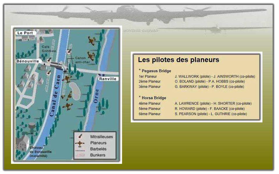 A 0 h 15, 3 planeurs sur les 6 prévus se posent à quelques mètres du pont de Bénouville près de l'étang. Le quatrième et cinquième atterrissent à prox