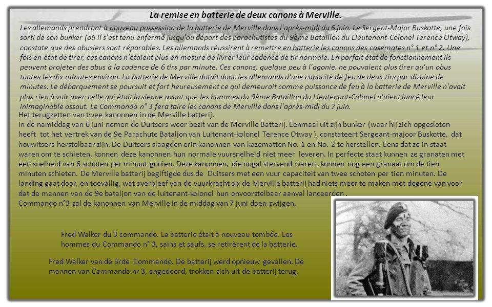L ' ARRAISONNEMENT DE LA BATTERIE DE M ERVILLE ET SES 130 OCCUPANTS Nazicht van de Merville batterij en haar 130 inzittende
