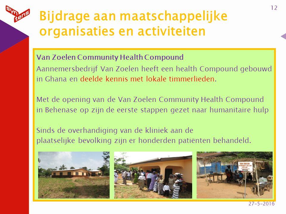 Bijdrage aan maatschappelijke organisaties en activiteiten Van Zoelen Community Health Compound Aannemersbedrijf Van Zoelen heeft een health Compound gebouwd in Ghana en deelde kennis met lokale timmerlieden.