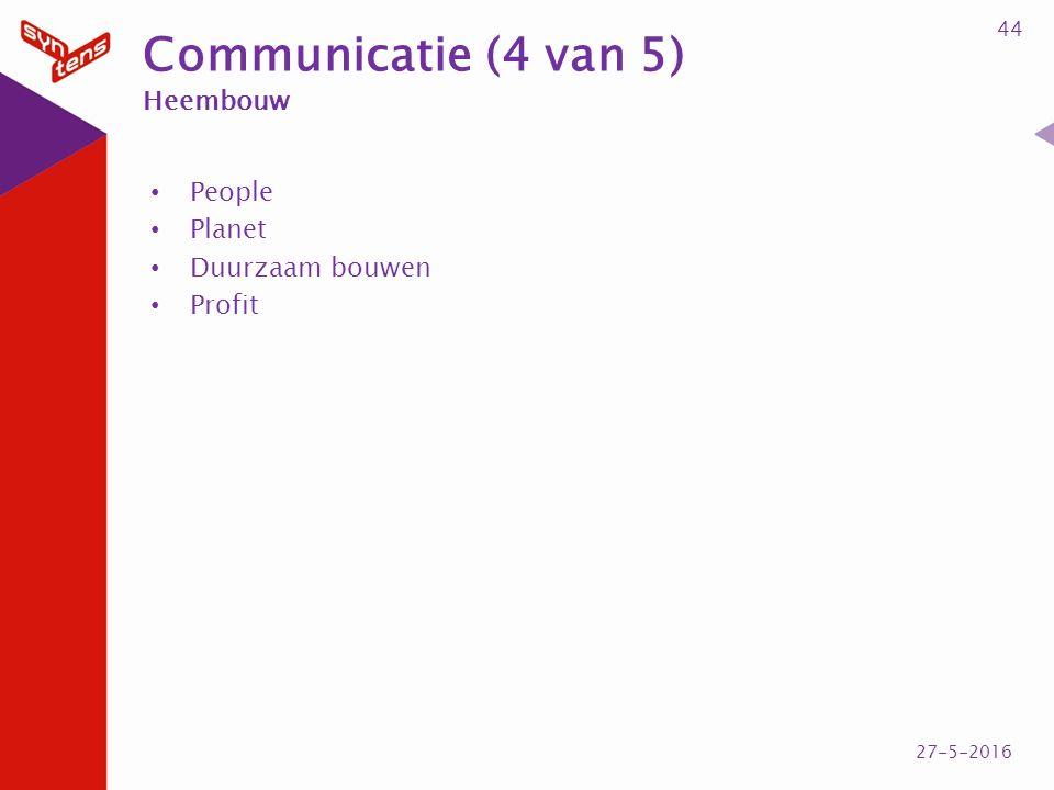 Communicatie (4 van 5) Heembouw People Planet Duurzaam bouwen Profit 44 27-5-2016