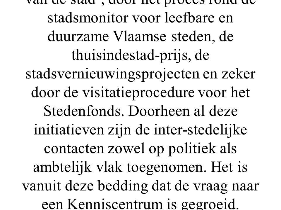De oprichting van het Kenniscentrum Vlaamse steden is het resultaat van een intense samenwerking die de laatste jaren tussen de steden is gegroeid. De