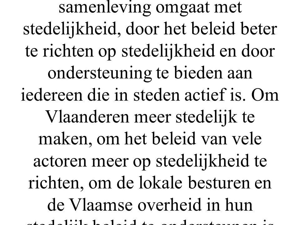 In de Vlaamse steden doen zich alle moderne maatschappelijke problematieken voor. In de steden ontwikkelt zich ook de maatschappelijke innovatie die h