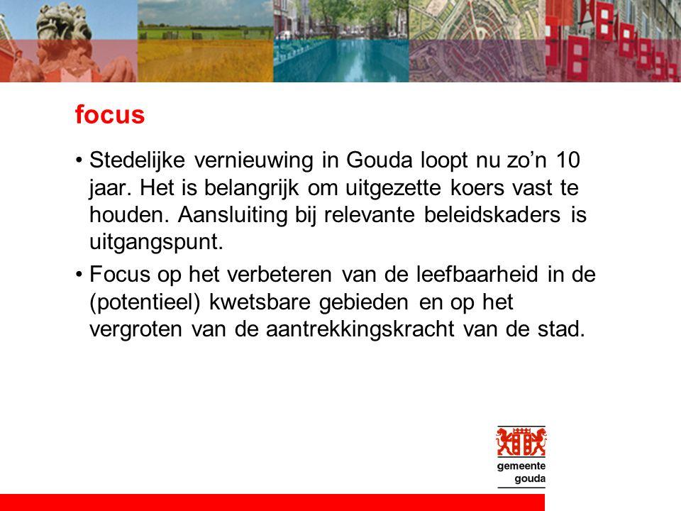 focus Stedelijke vernieuwing in Gouda loopt nu zo'n 10 jaar.
