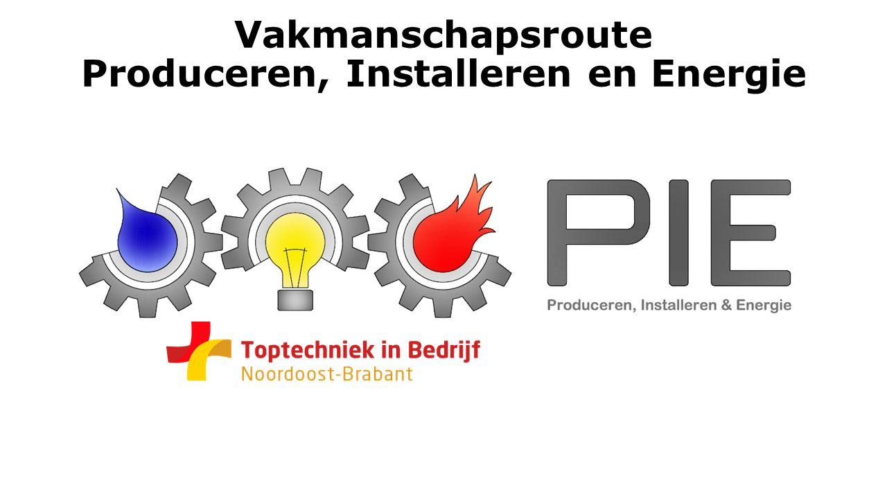 Vakmanschapsroute Produceren, Installeren en Energie
