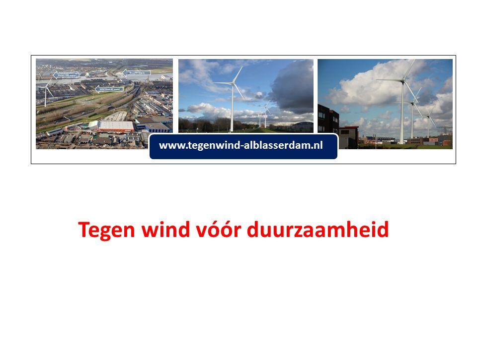 www.tegenwind-alblasserdam.nl Tegen wind vóór duurzaamheid