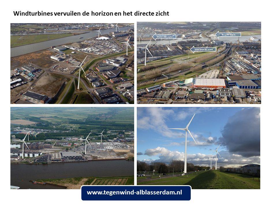 Windturbines vervuilen de horizon en het directe zicht www.tegenwind-alblasserdam.nl