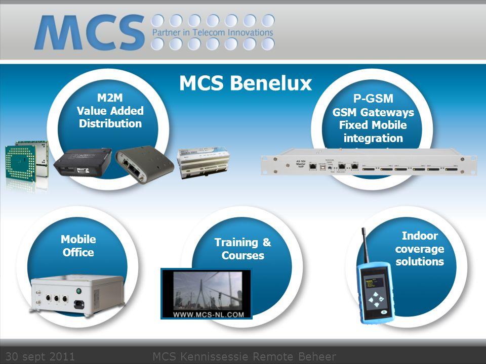30 sept 2011 MCS Kennissessie Remote Beheer Van correctief > preventief > conditioneel onderhoud Van alarming > remote maintenance > remote beheer Van af en toe inbellen naar 24/7 monitoring Van serieel naar ethernet/IP Van 2G modems naar 3G routers Wat zien wij