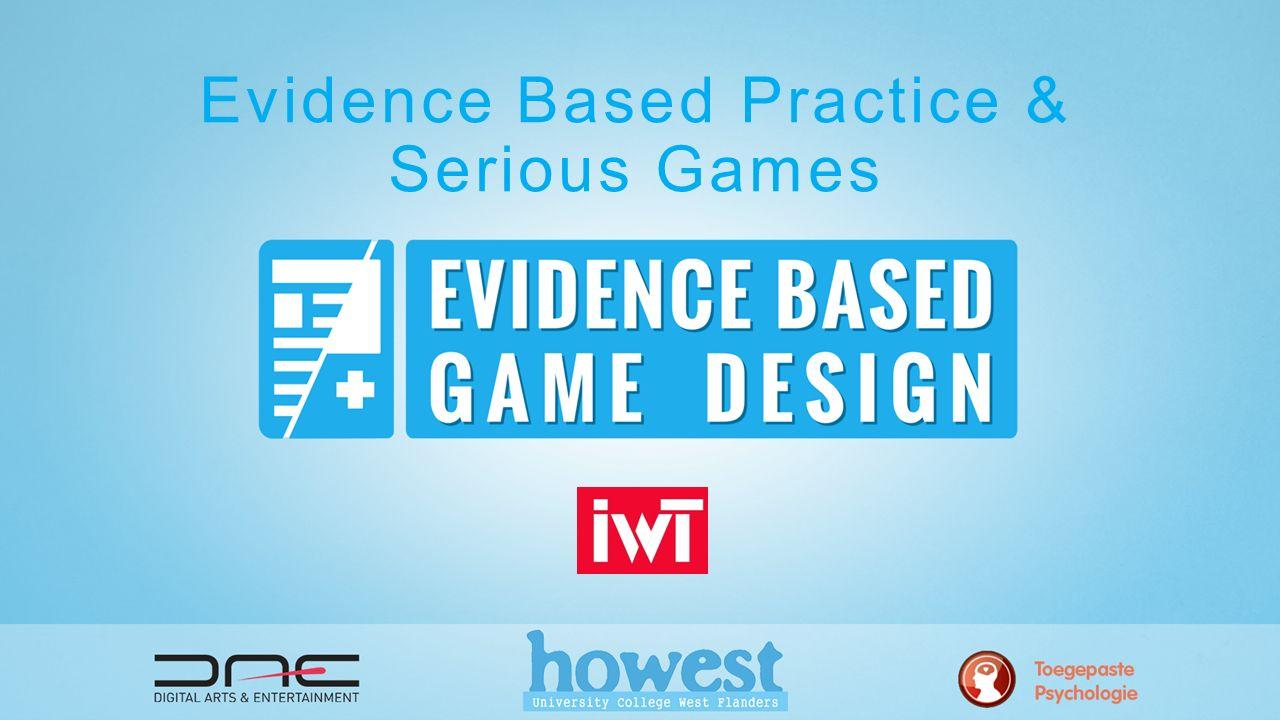 evidence based handelen methodologie & serious games Definitie.