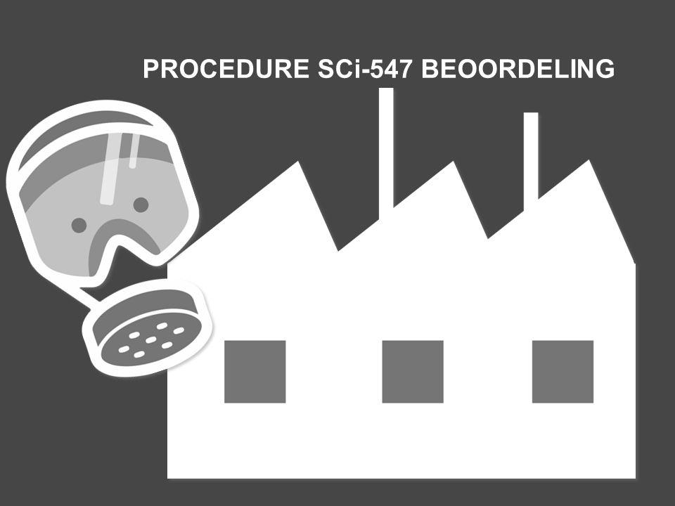PROCEDURE SCi-547 BEOORDELING