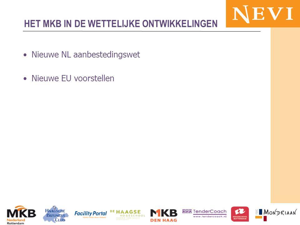 HET KENNISNETWERK VOOR INKOOP EN SUPPLY MANAGEMENT Nieuwe NL aanbestedingswet Nieuwe EU voorstellen 13-11-2012MKB en publieke sector 68 HET MKB IN DE