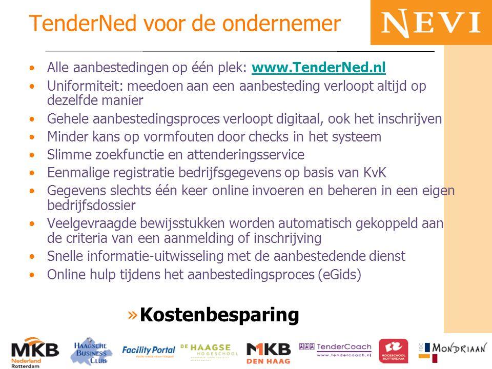 HET KENNISNETWERK VOOR INKOOP EN SUPPLY MANAGEMENT TenderNed voor de ondernemer Alle aanbestedingen op één plek: www.TenderNed.nlwww.TenderNed.nl Unif