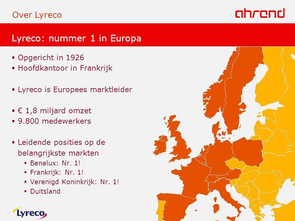 Lyreco: nummer 1 in Europa  Opgericht in 1926  Hoofdkantoor in Frankrijk  Lyreco is Europees marktleider  € 1,8 miljard omzet  9.800 medewerkers  Leidende posities op de belangrijkste markten  Benelux: Nr.