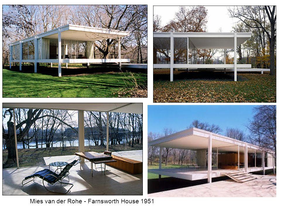 Mies van der Rohe - Farnsworth House 1951