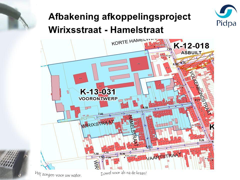 Afbakening afkoppelingsproject Wirixsstraat - Hamelstraat