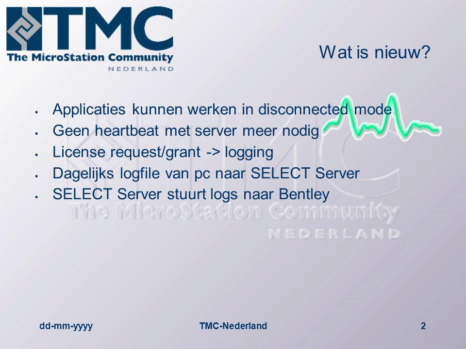 dd-mm-yyyyTMC-Nederland3  Voordeel –SELECT Server is geen kritische applicatie meer.