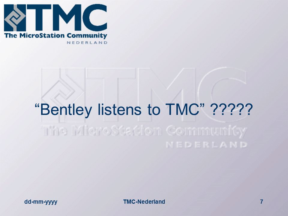 dd-mm-yyyyTMC-Nederland7 Bentley listens to TMC