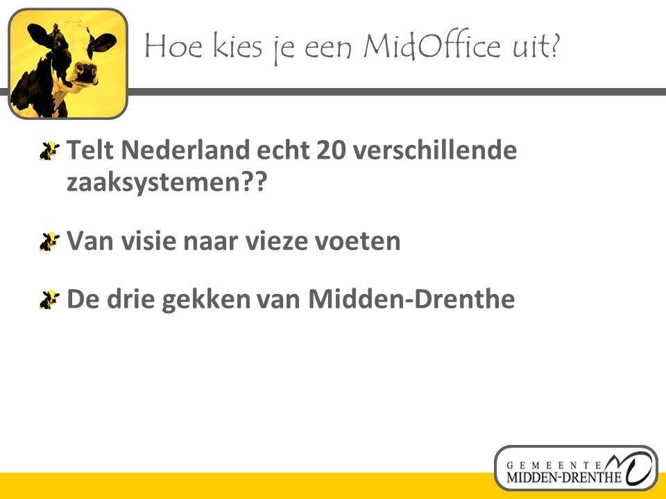 Hoe kies je een MidOffice uit.Telt Nederland echt 20 verschillende zaaksystemen?.