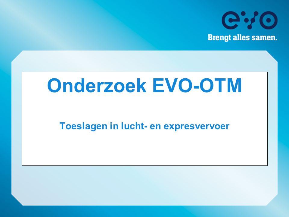 Onderzoek EVO-OTM Toeslagen in lucht- en expresvervoer