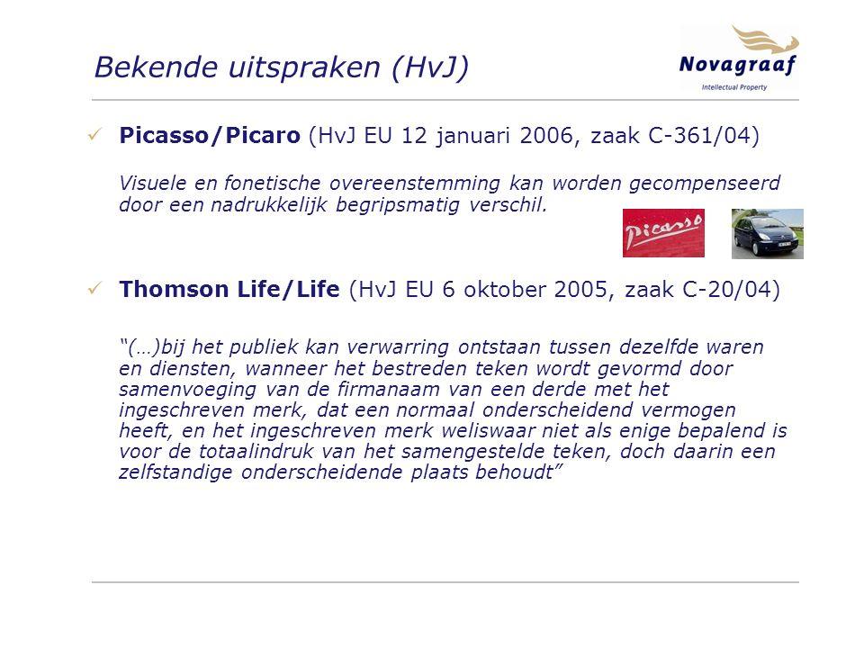 Bekende uitspraken (HvJ) Picasso/Picaro (HvJ EU 12 januari 2006, zaak C-361/04) Visuele en fonetische overeenstemming kan worden gecompenseerd door een nadrukkelijk begripsmatig verschil.