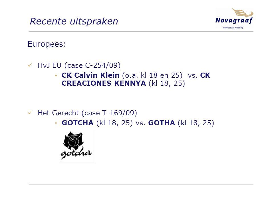 Recente uitspraken Europees: HvJ EU (case C-254/09) CK Calvin Klein (o.a.