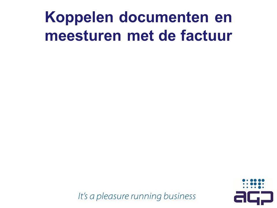 Koppelen documenten en meesturen met de factuur